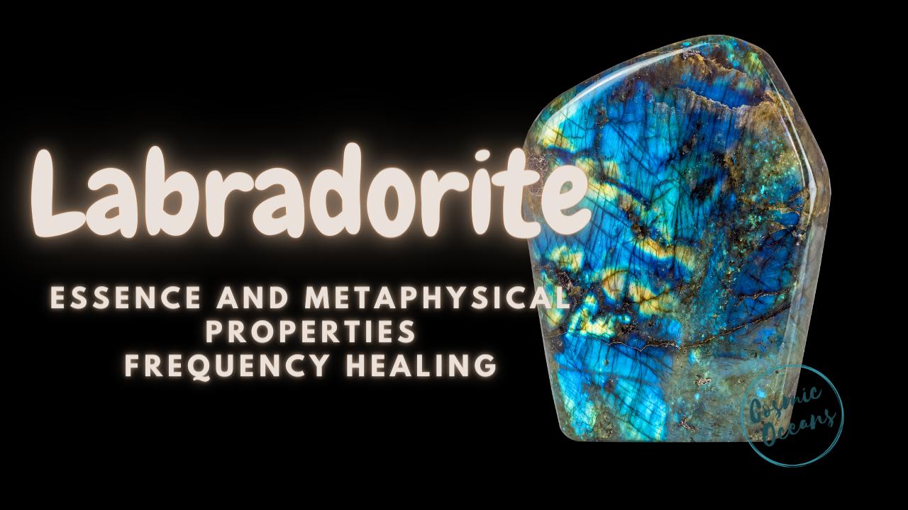 Labradorite Healing and Metaphysical Properties