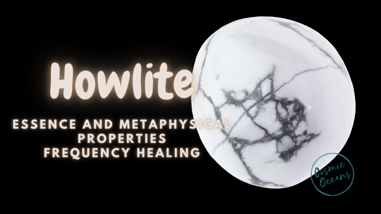Howlite Healing and Metaphysical Properties